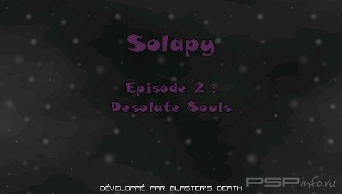 Solapy 2: Desolate Souls [HomeBrew]