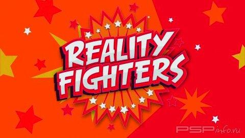 Reality Fighters™: официальный трейлер от Sony